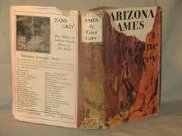arizona ames by zane grey or gray abebooks