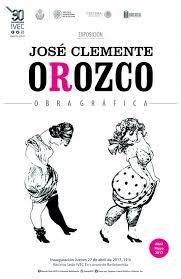 Jose Clemente Orozco Murales Universidad De Guadalajara by Marcha Exponen Obra Gráfica De José Clemente Orozco En Sede Del Ivec