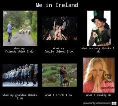 Meme Slang - me in ireland memes irish phrases slang