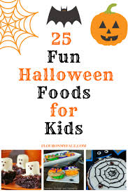 25 fun halloween foods for kids flour on my face