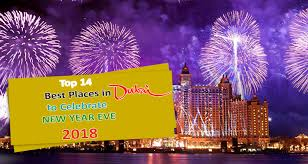top 14 best places in dubai to celebrate new year 2018