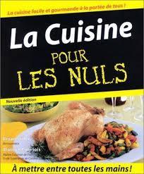 cuisine pour les nul la cuisine pour les nuls by miller bryan le courtois alain ebay