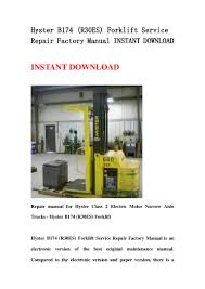 hyster b174 r30es forklift service repair factory manual instant do u2026