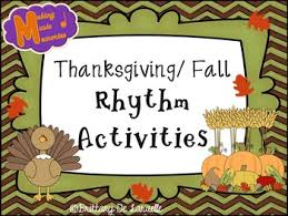thanksgiving fall ta ti ti ti ri ti ri rhythm activities tpt