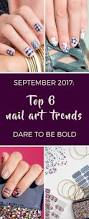 snowberries top 6 nail trends september 2017