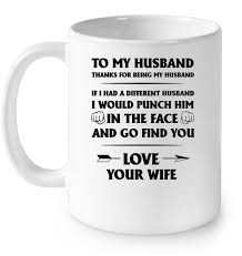 to my husband thanks for being my husband s letter t shirts