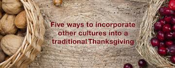 five ways to incorporate other cultures into a traditional