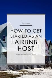 another opportuity to purchase airbnb how to get started as an airbnb host forest