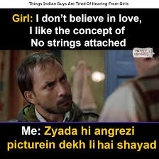 No Strings Attached Memes - rehne do chodo bhi jaane do yaar hum happily unmarried