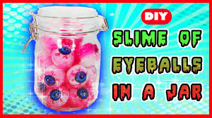 Halloween Mason Jar Ideas Slime Of Eyeballs In A Jar Diy Halloween Mytoyvillage Youtube
