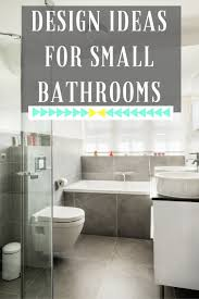 how to design your bathroom how to design your ideal small bathroom chic living