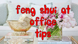 Feng Shui Tips For Office Desk by How To Use Feng Shui At Your Office Best Tips For Better Life