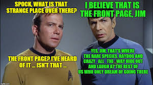 Spock Memes - image tagged in memes star trek captain kirk spock front page imgflip