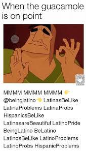 Mmmm Meme - when the guacamole is on point sc blsnapz mmmm mmmm mmmm