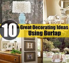 Burlap Decor Ideas Twc Decorating With Burlap Decorating Ideas With Burlap Room