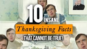 10 thanksgiving facts that can t be true