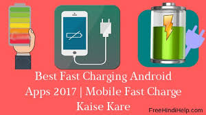 fast charging app for android best fast charging android apps 2017 jpg