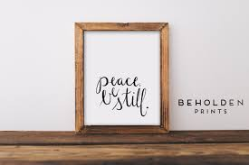 Dorm Wall Decor by Dorm Wall Art Peace Be Still Quote Prints Peace Wall Art