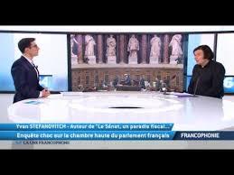 chambre haute enquête choc sur la chambre haute du parlement français