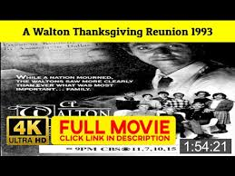 a walton thanksgiving reunion 1993 fuii movi estream