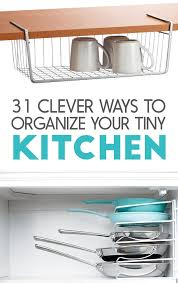 small kitchen organization ideas 31 incredibly clever ways to organize your tiny kitchen