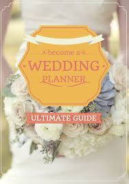 becoming a wedding planner how to become a wedding planner tips for becoming a wedding
