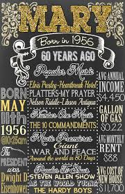 gifts for turning 60 years 1956 birthday board things happening 60 by customprintablesny