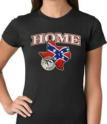 Texas Home Confederate Rebel Flag Texas Home Ladies T Shirt