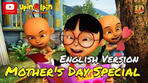 download film ipin dan upin terbaru bag 2 upin ipin mother s day special english version youtube