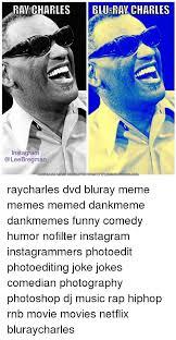 Meme Generator For Instagram - ray charles blu ray charles instagram download memegenerator from