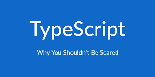 why you shouldn u0027t be scared of typescript u2015 scotch