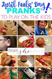 don u0027t forget to prank the kids april fools u0027 day prank ideas