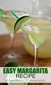 Easy Margarita Recipe 4 Ingredients X 12 Ounces Each Mom Fabulous