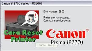 reset ip2770 dengan service tool v3400 cara reset printer canon ip2770 youtube