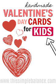 valentines cards for kids s day handmade cards for kids this simple balancethis