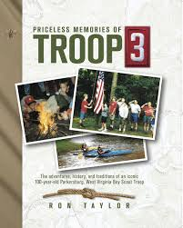 priceless memories of troop 3 the adventures history and