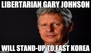 Gary Johnson Memes - libertarian gary johnson 100 american imgflip