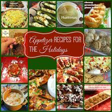 appetizer recipes for the holidays holidays recipes and yummy food