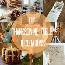 Thanksgiving Table Centerpieces by Easy Diy Kids Thanksgiving Table Ideas Creative Juice And
