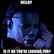 Michael Myers Memes - michael myers phone hello sq hello michael myers craig t flickr