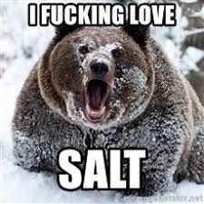 Bear Cocaine Meme - i fucking love salt cocaine bear meme generator