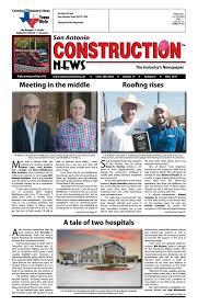 Stephens Roofing San Antonio Tx by San Antonio Construction News June 2016 By Construction News Ltd