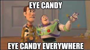 Candy Meme - eye candy everywhere funny candy meme picture