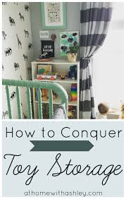 how to conquer toy storage at home with ashley