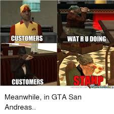 Meme Andrea - customers customers wat ru doing memecenter com meanwhile in gta san