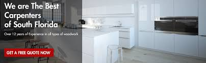 kitchen cabinets in florida best carpenter in fort lauderdale custom wood carpenter