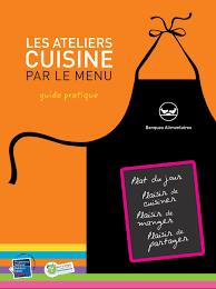 affiche atelier cuisine les ateliers cuisine par le menu guide pratique banques