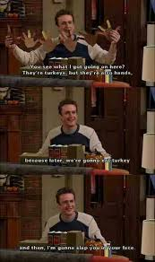 Himym Meme - himym how i met your mother 23 pics slapsgiving ahh i just love