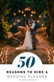 A Wedding Planner Wedding Planner Guide 50 Reasons You Need A Wedding Planner