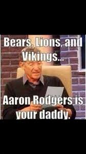 Aaron Meme - 22 meme internet bears lions and vikings aaron rodgers is your